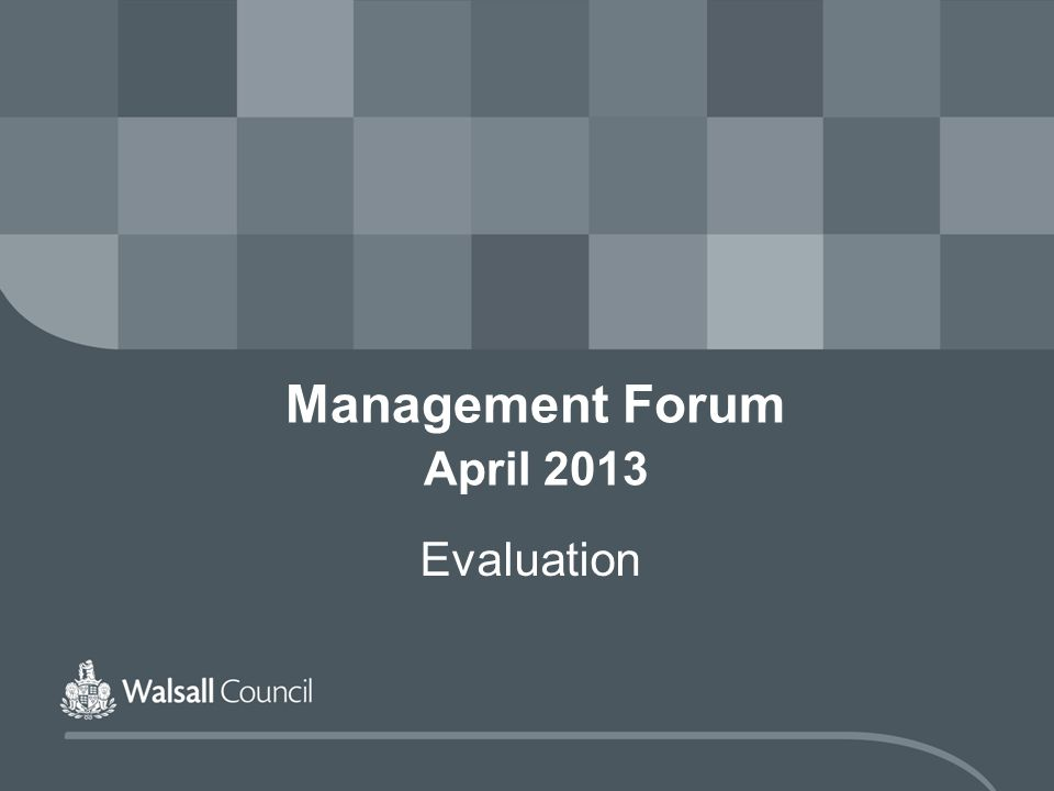 Management Forum April 2013 Evaluation