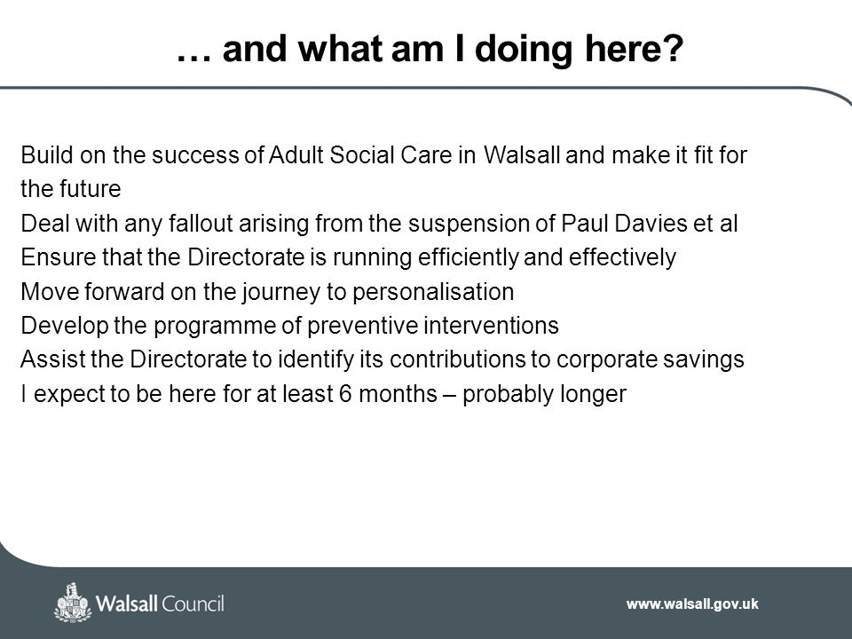 www.walsall.gov.uk What is good about Walsall.