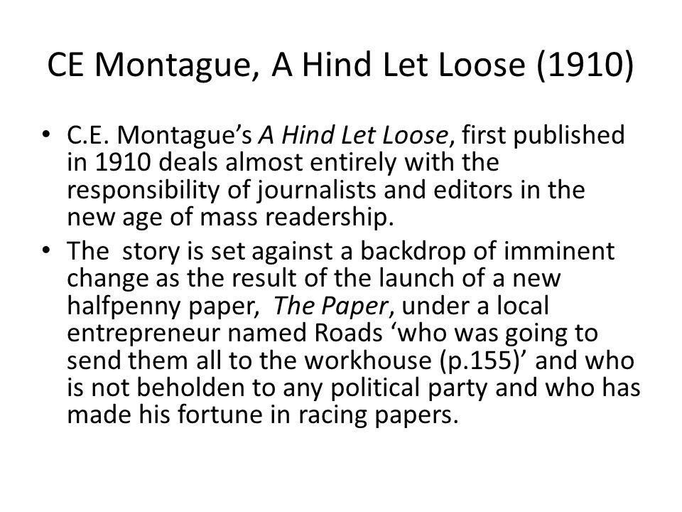 CE Montague, A Hind Let Loose (1910) C.E.