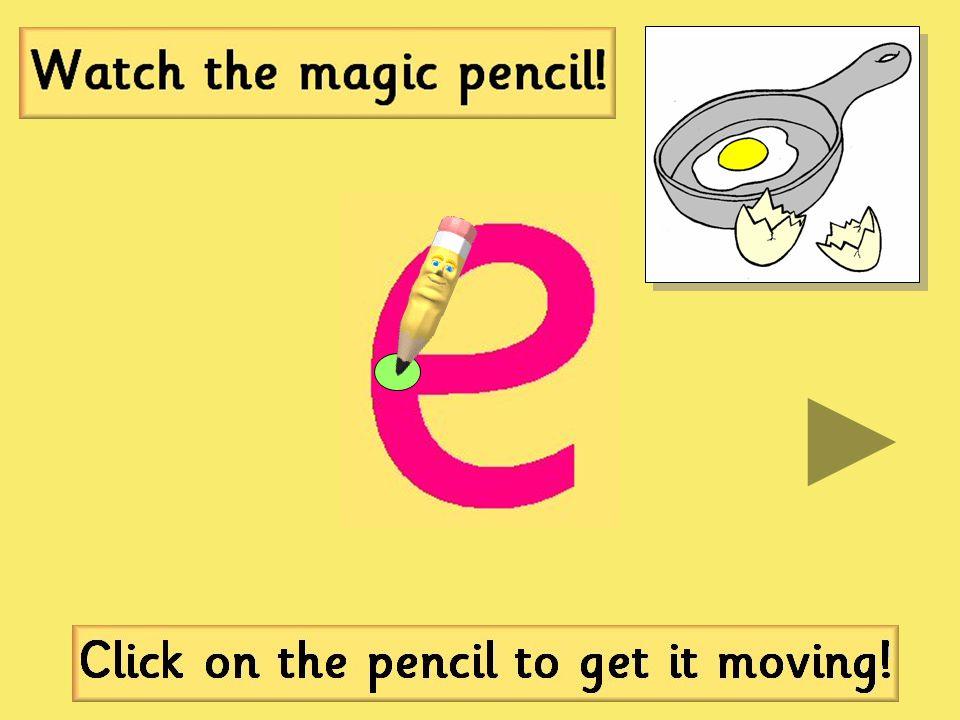 Click here for the 'e' sound