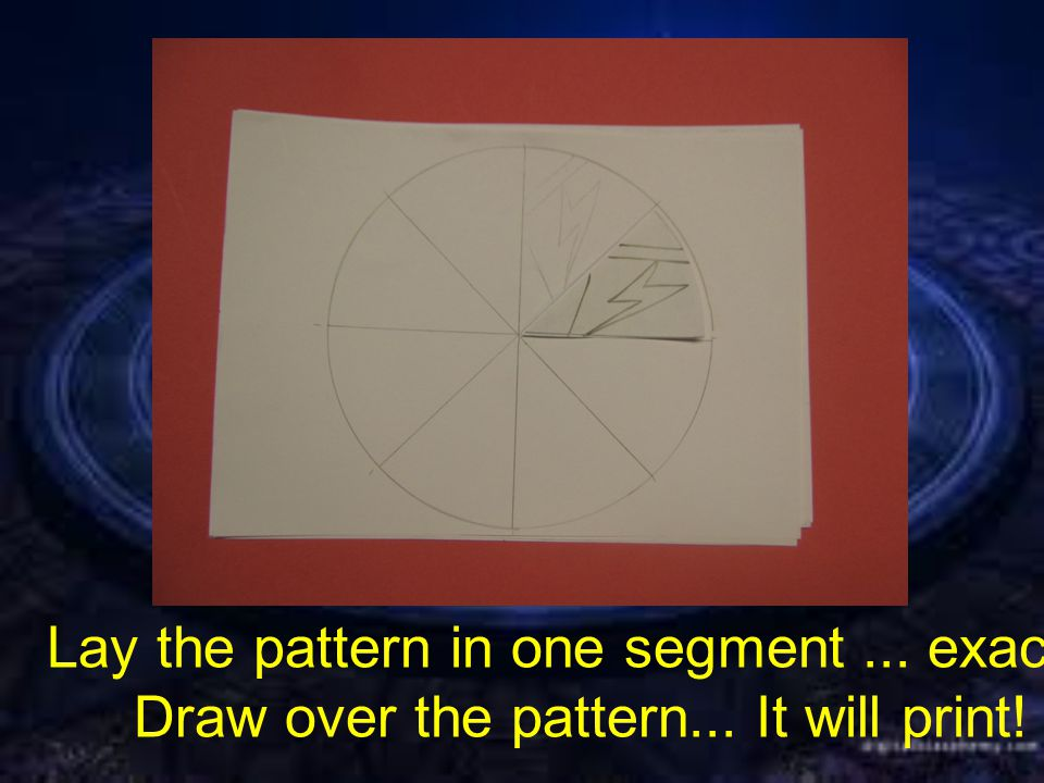 Lay the pattern in one segment... exactly. Draw over the pattern... It will print!
