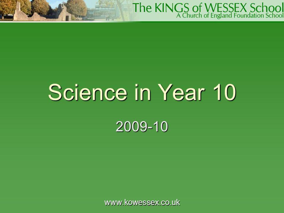 www.kowessex.co.uk Science in Year 10 2009-10