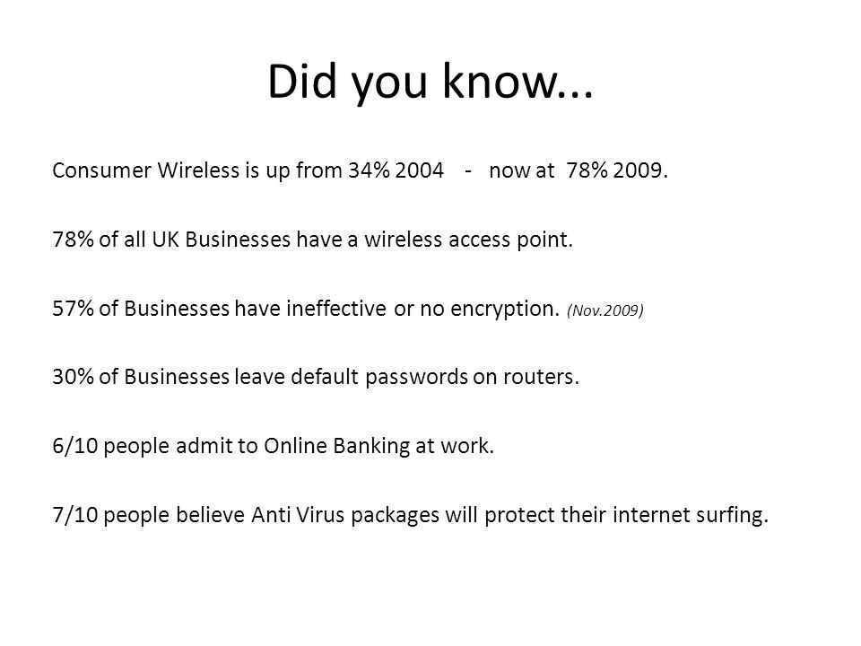 Did you know...Consumer Wireless is up from 34% 2004 - now at 78% 2009.