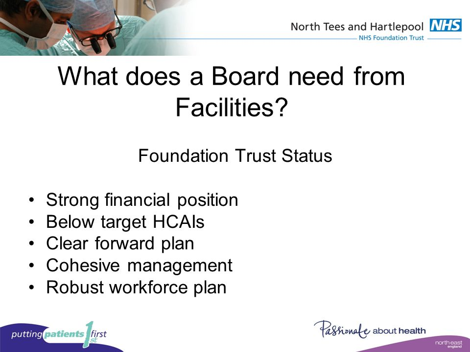 What does a Board need from Facilities.