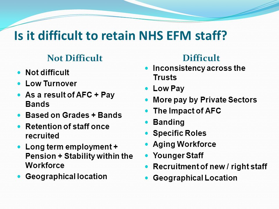 Is it difficult to retain NHS EFM staff.