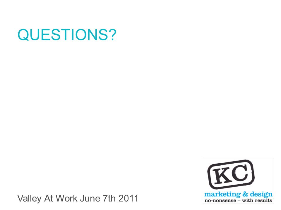 Valley At Work June 7th 2011 QUESTIONS