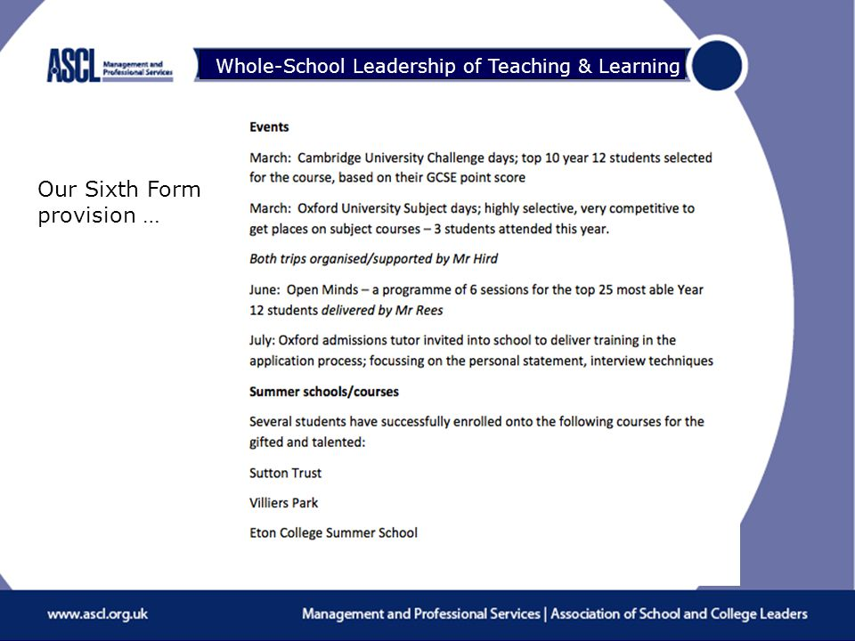 Raising Your Game Whole-School Leadership of Teaching & Learning Our Sixth Form provision …