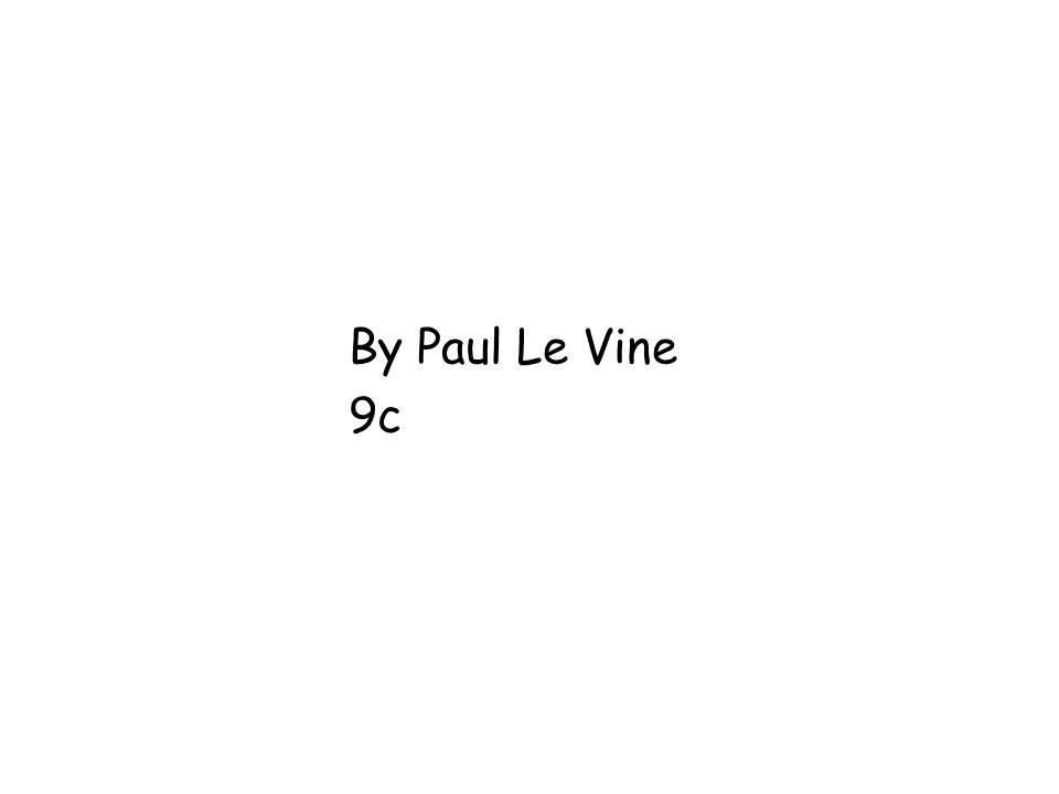 By Paul Le Vine 9c