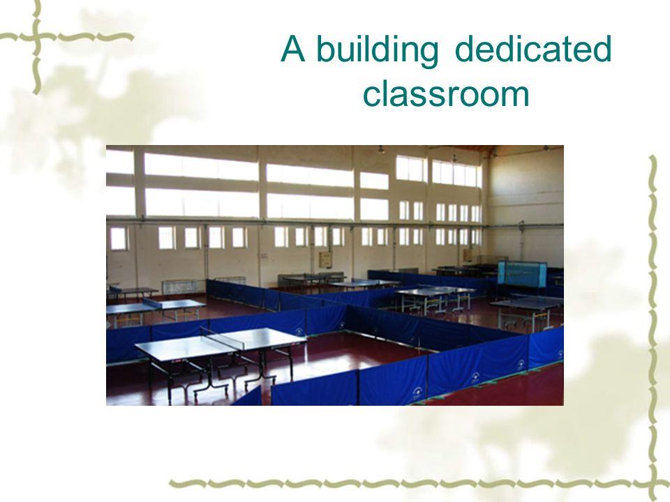 A building dedicated classroom