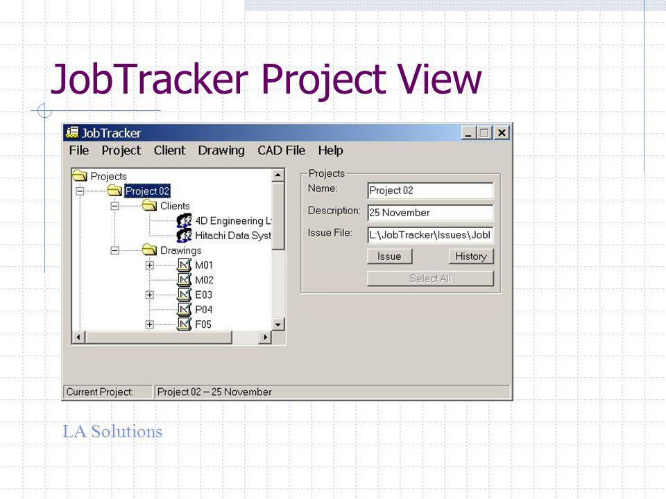 LA Solutions JobTracker Project View