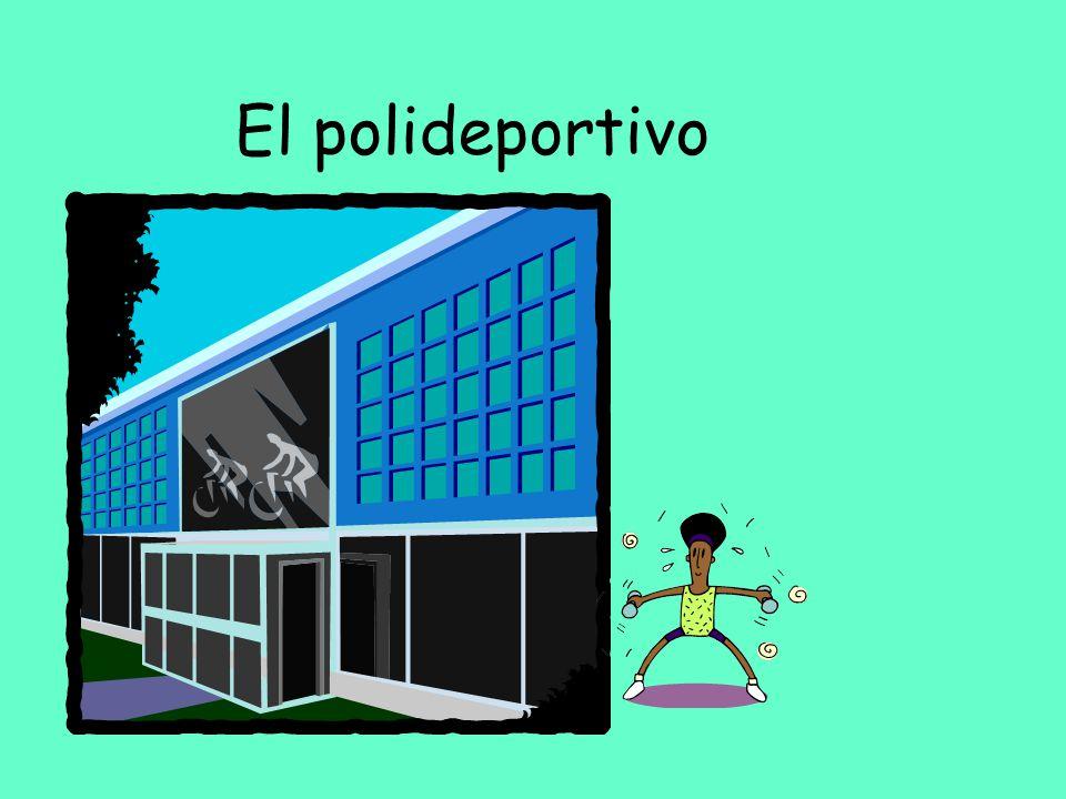 El polideportivo