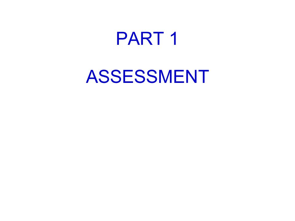 PART 1 ASSESSMENT