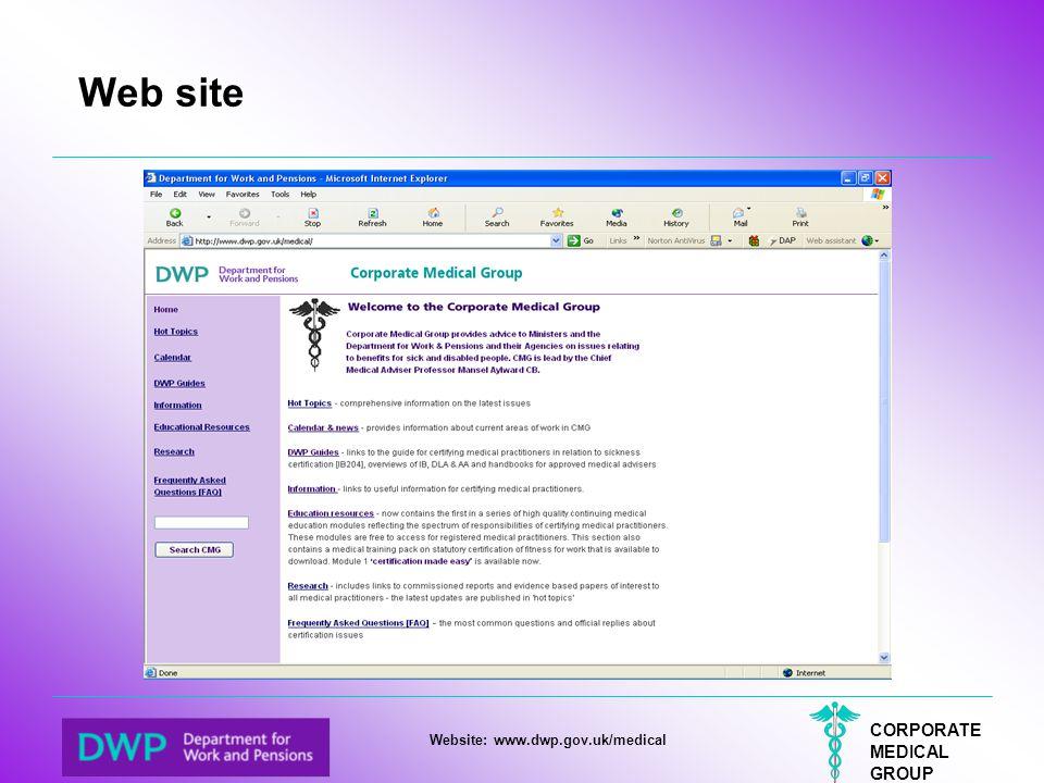 CORPORATE MEDICAL GROUP Website: www.dwp.gov.uk/medical Web site