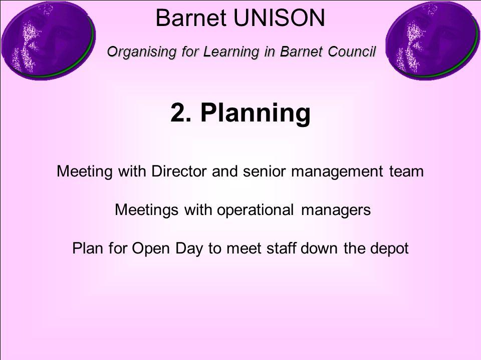 Barnet UNISON Organising for Learning in Barnet Council 2.