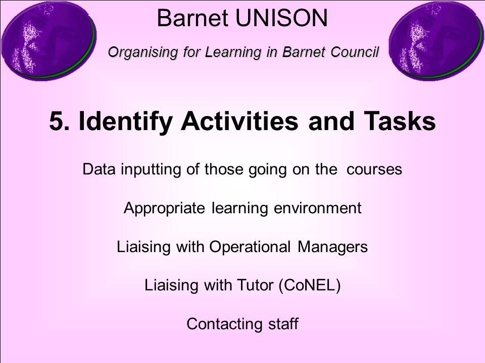 Barnet UNISON Organising for Learning in Barnet Council 5.