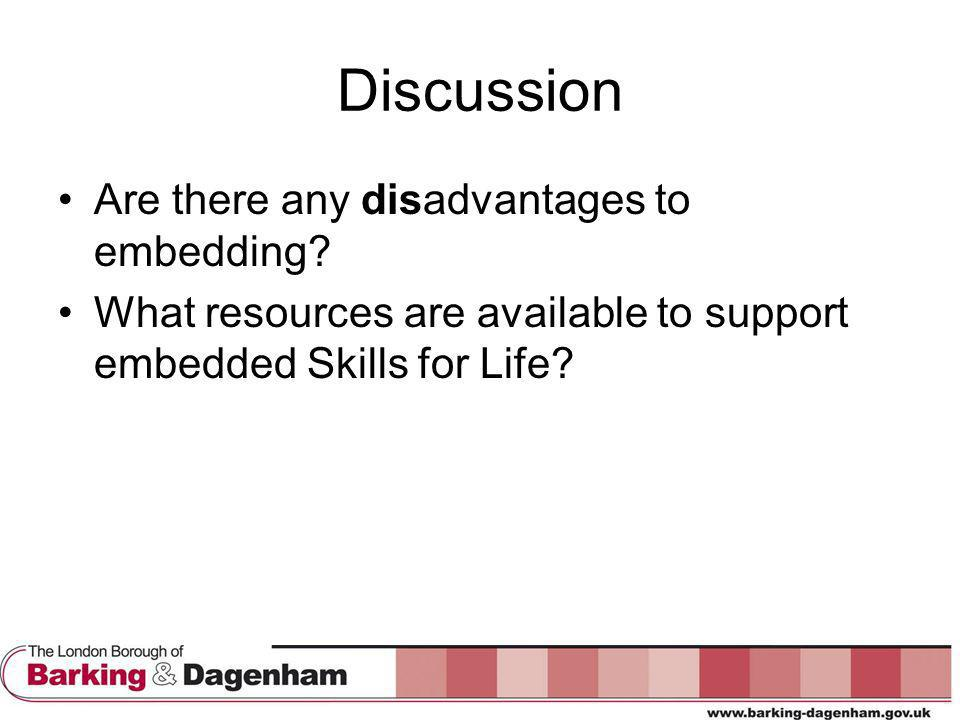 Discussion Are there any disadvantages to embedding.