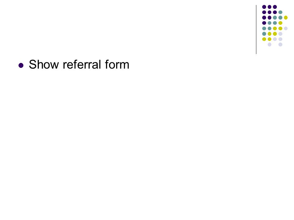 Show referral form