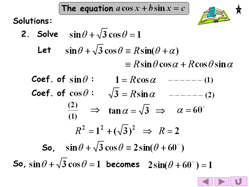 The equation Solutions: Coef. of : So, 2. SolveLetSo,becomes