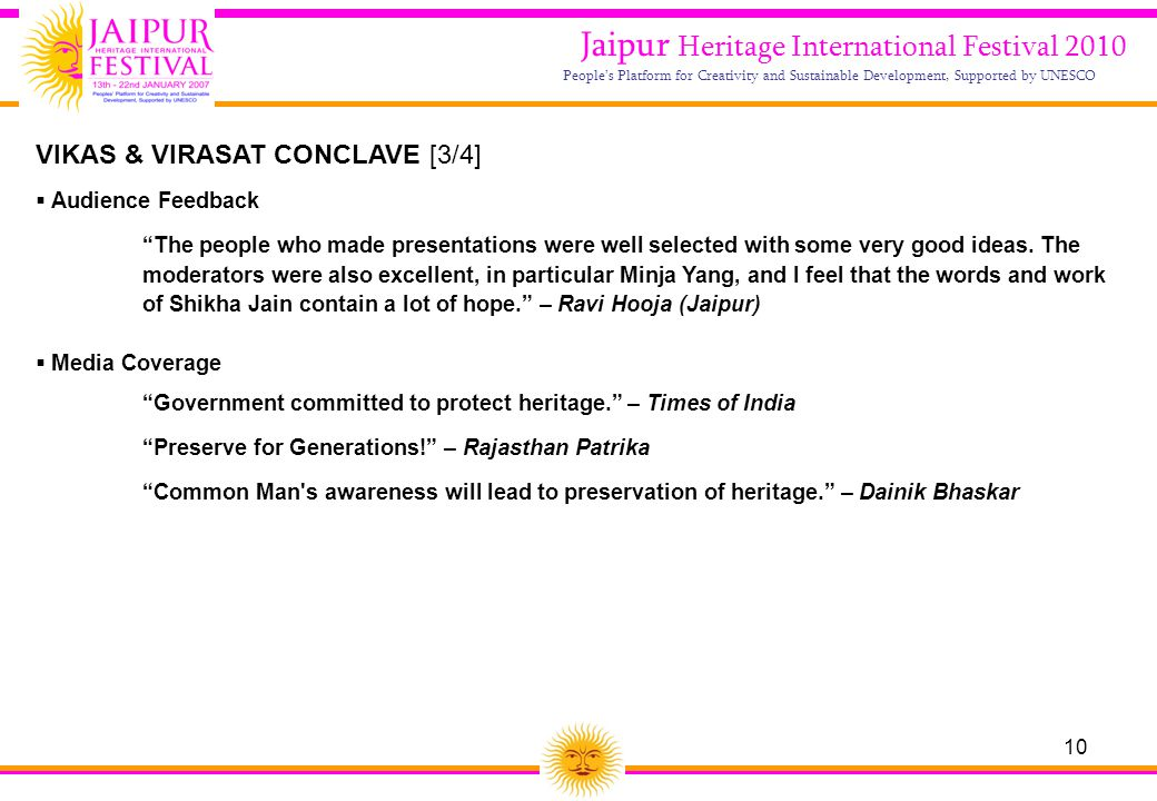 10 Jaipur Heritage International Festival 2010 People's Platform for Creativity and Sustainable Development, Supported by UNESCO  Audience Feedback ""