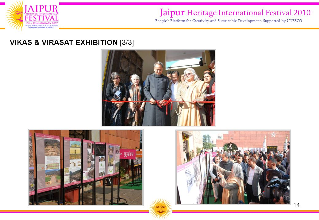 14 Jaipur Heritage International Festival 2010 People's Platform for Creativity and Sustainable Development, Supported by UNESCO VIKAS & VIRASAT EXHIB