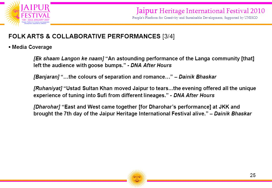 25 Jaipur Heritage International Festival 2010 People's Platform for Creativity and Sustainable Development, Supported by UNESCO FOLK ARTS & COLLABORA