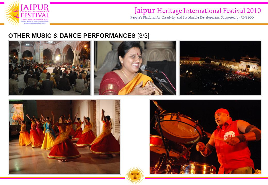 29 Jaipur Heritage International Festival 2010 People's Platform for Creativity and Sustainable Development, Supported by UNESCO OTHER MUSIC & DANCE P