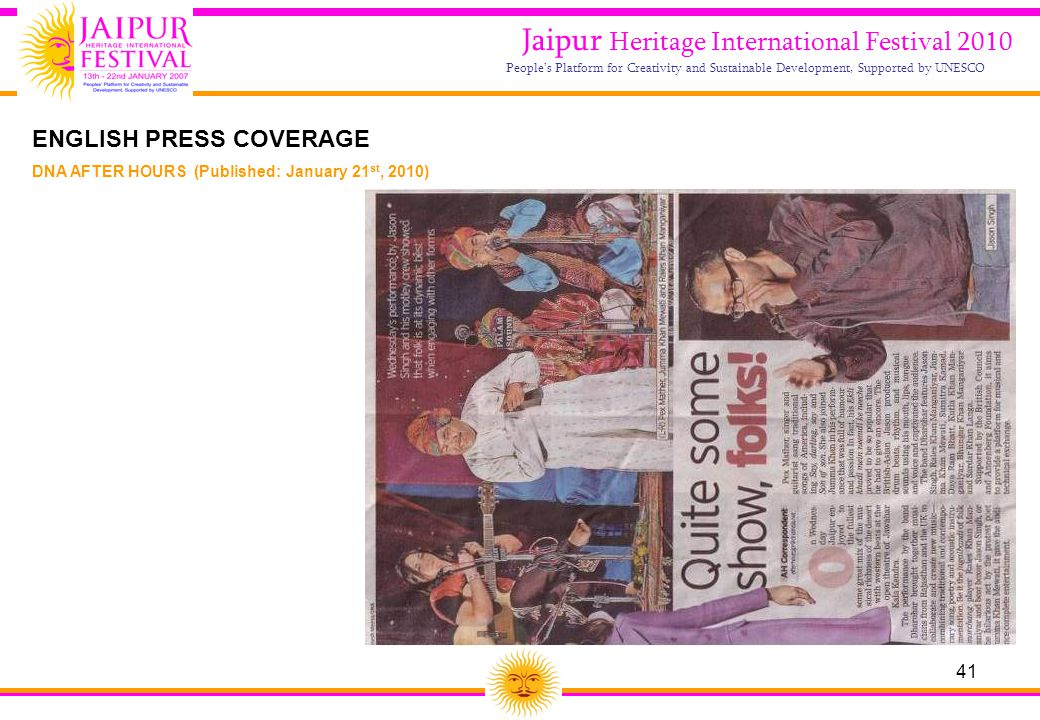 41 Jaipur Heritage International Festival 2010 People's Platform for Creativity and Sustainable Development, Supported by UNESCO DNA AFTER HOURS (Publ