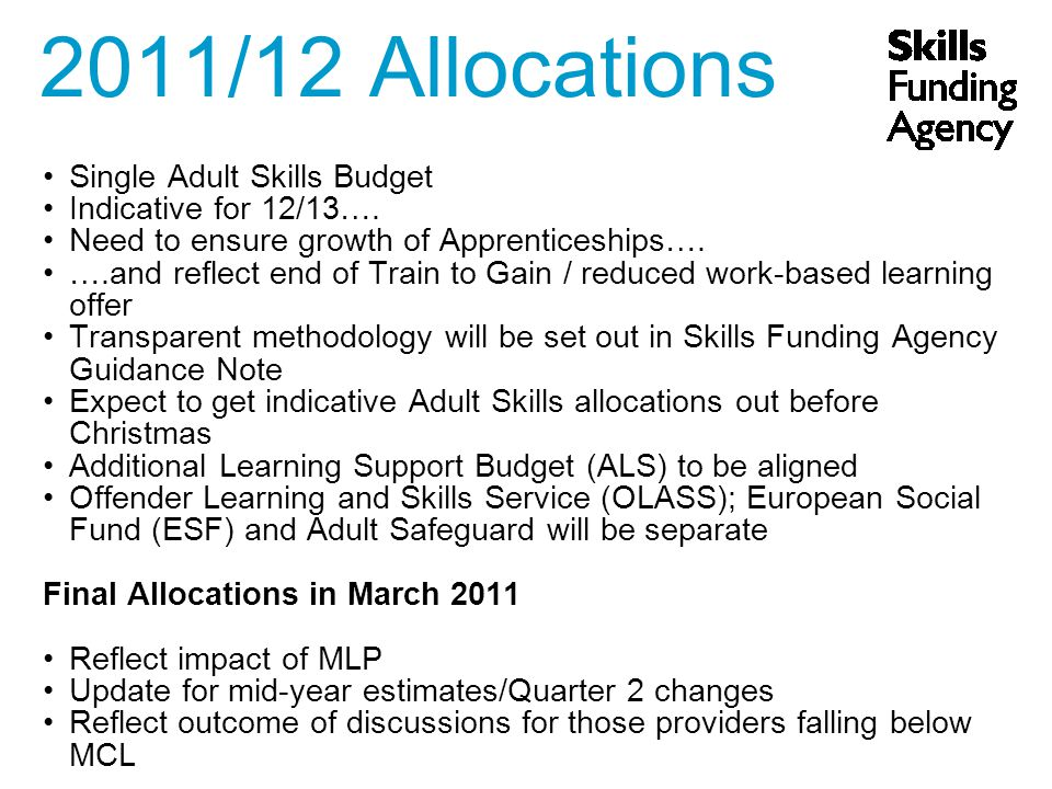 Single Adult Skills Budget Indicative for 12/13…. Need to ensure growth of Apprenticeships….
