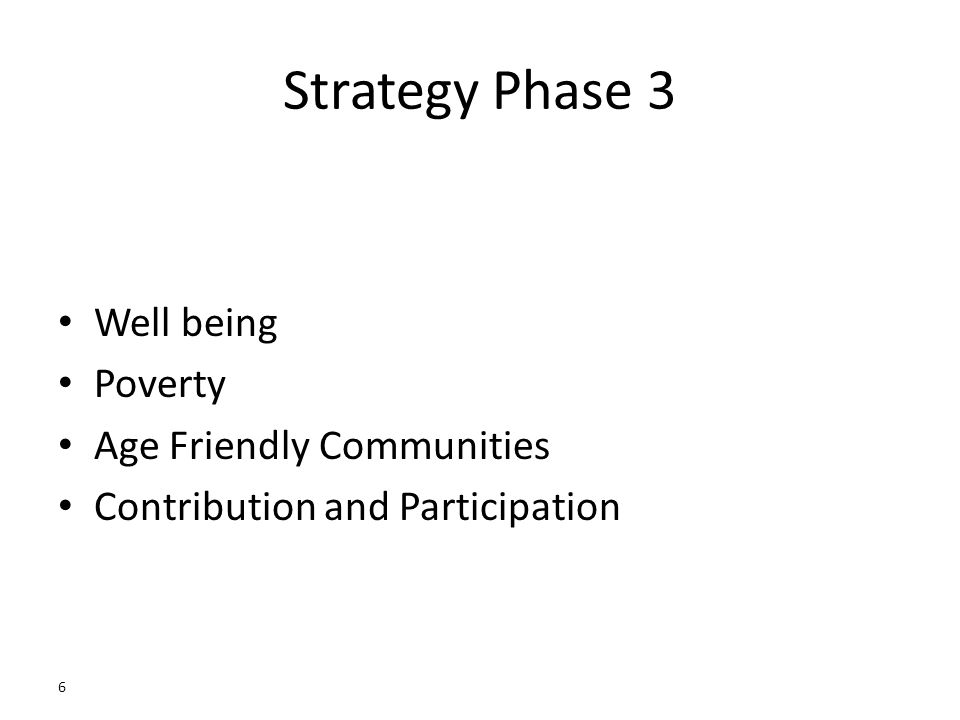 6 Strategy Phase 3 Well being Poverty Age Friendly Communities Contribution and Participation