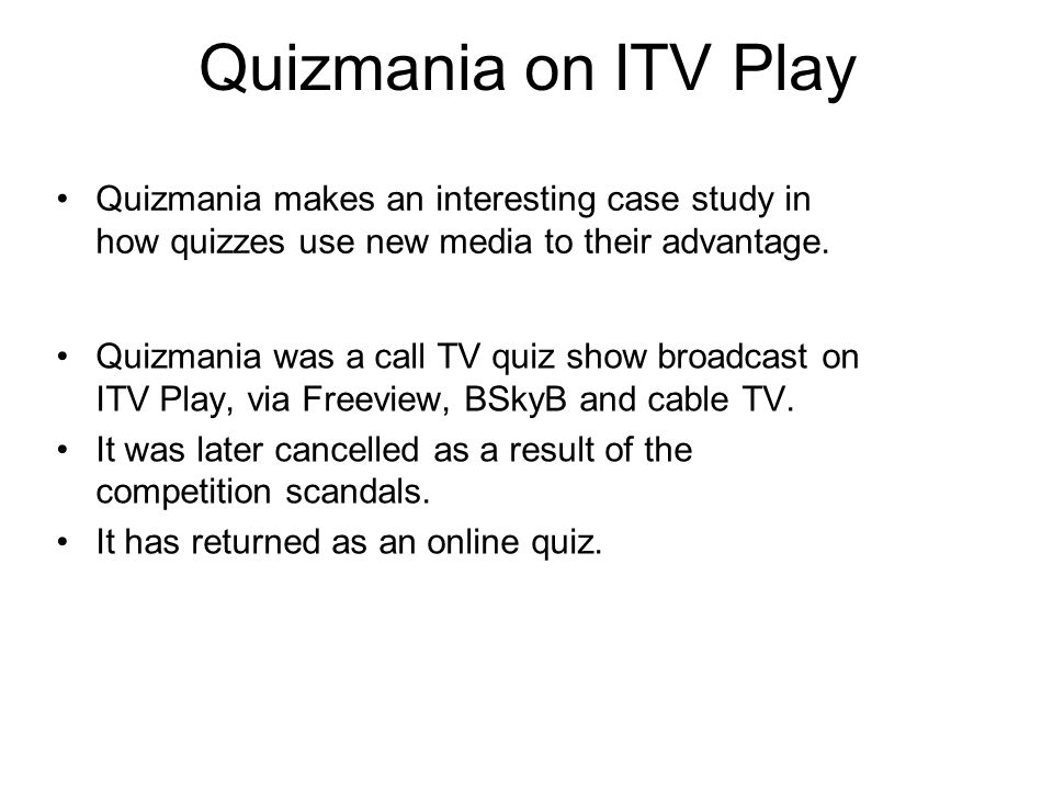 Quizmania on ITV Play Quizmania makes an interesting case study in how quizzes use new media to their advantage.
