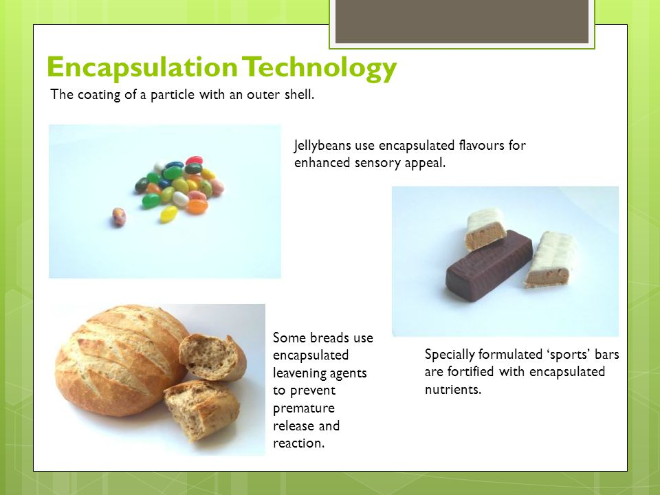 Jellybeans use encapsulated flavours for enhanced sensory appeal.