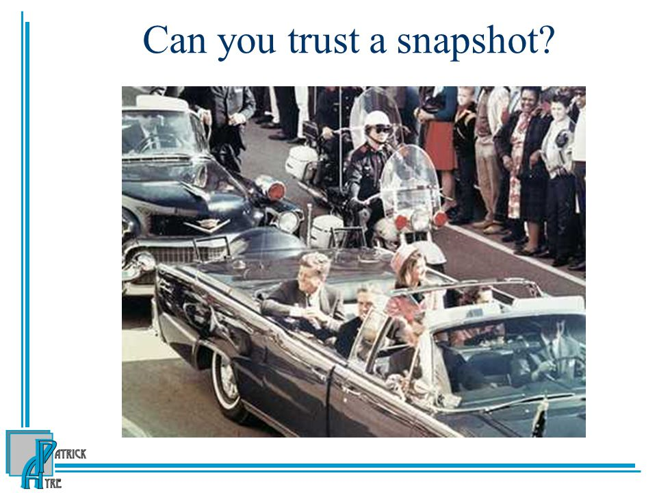 Can you trust a snapshot