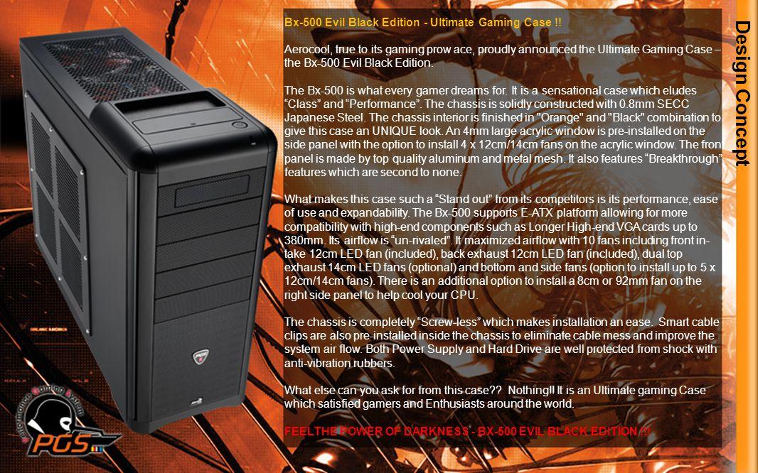 Design Concept Bx-500 Evil Black Edition - Ultimate Gaming Case !.