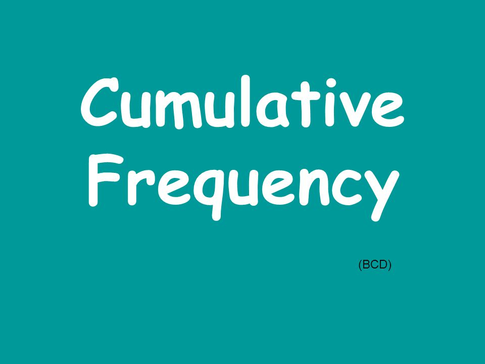 Cumulative Frequency (BCD)