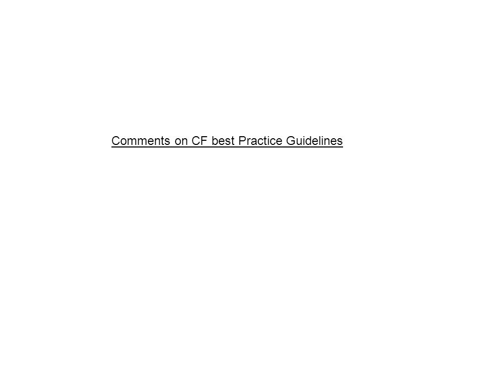 Comments on CF best Practice Guidelines