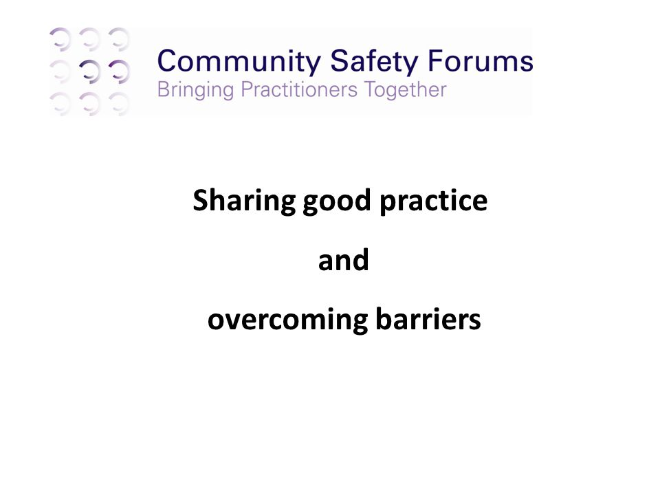 Sharing good practice and overcoming barriers