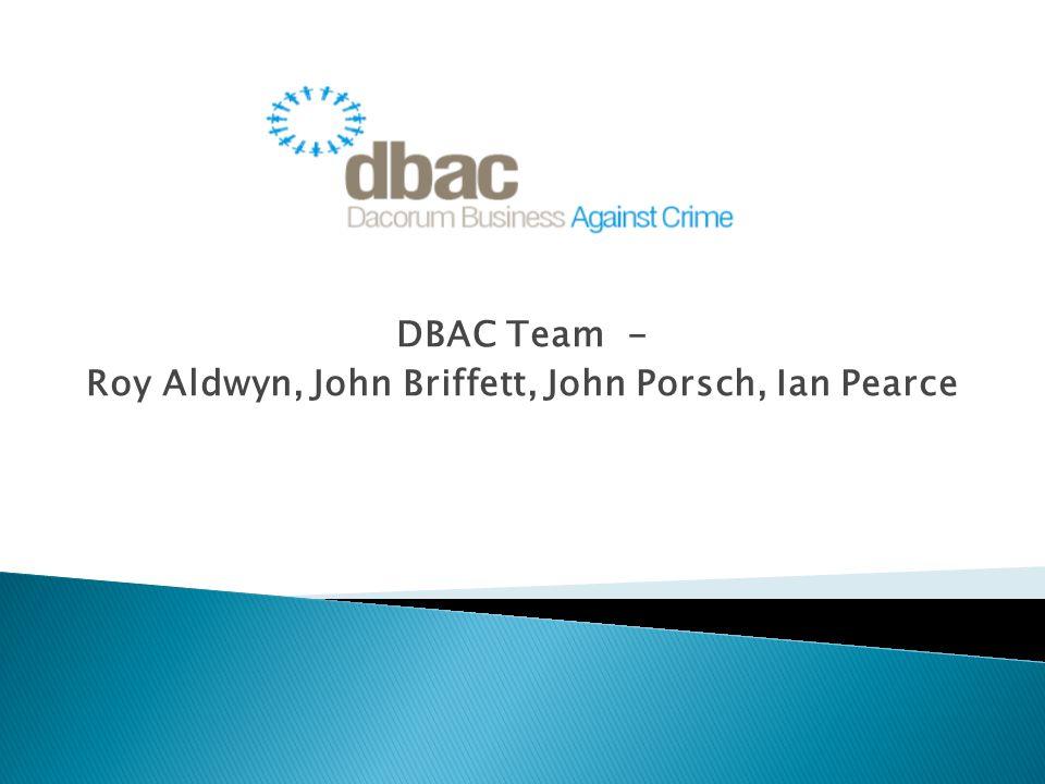 DBAC Team - Roy Aldwyn, John Briffett, John Porsch, Ian Pearce