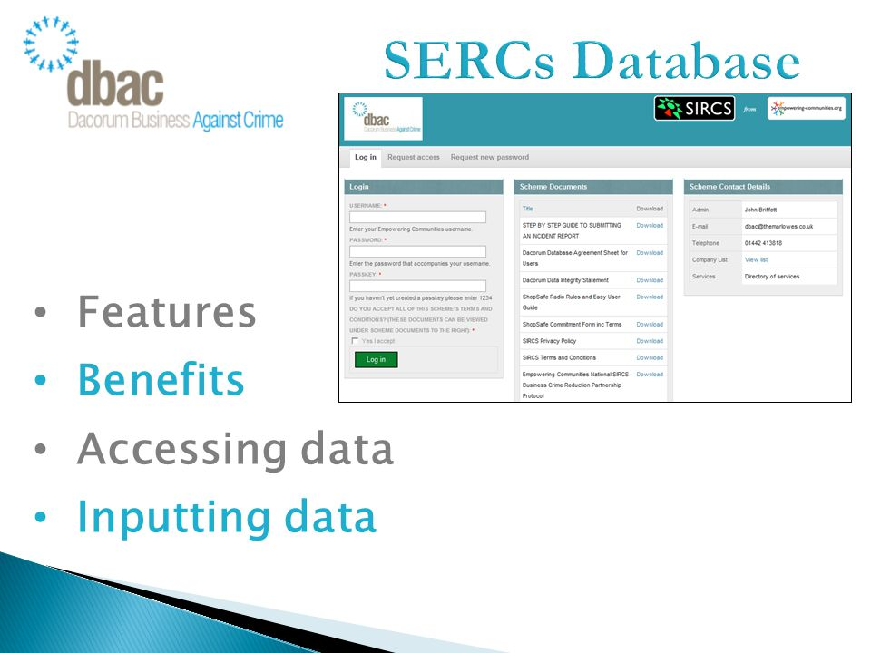 Features Benefits Accessing data Inputting data