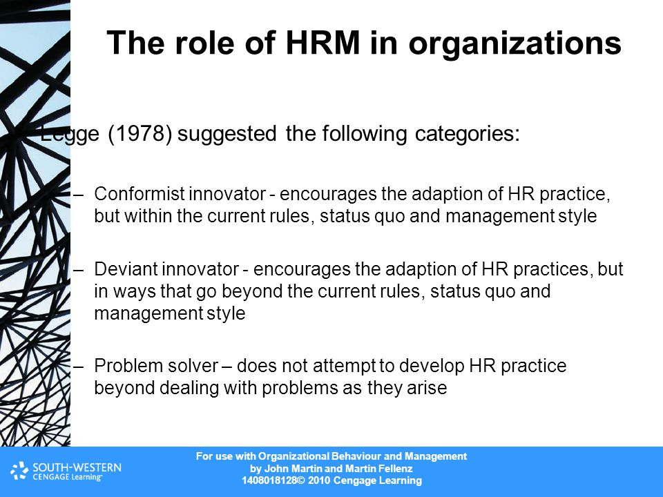 For use with Organizational Behaviour and Management by John Martin and Martin Fellenz 1408018128© 2010 Cengage Learning The role of HRM in organizati