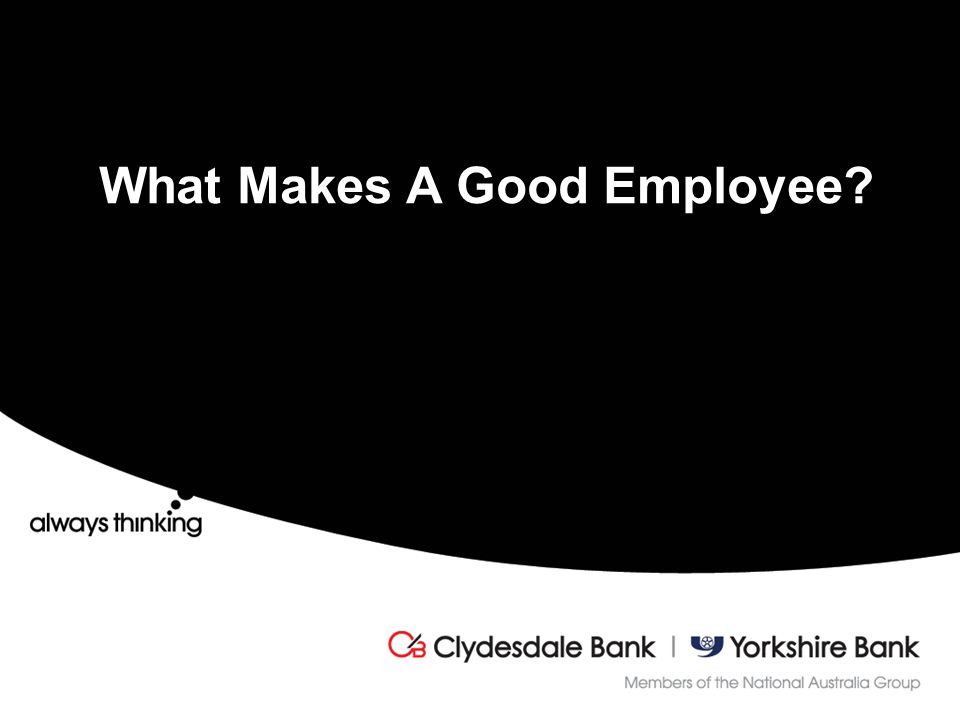 What Makes A Good Employee