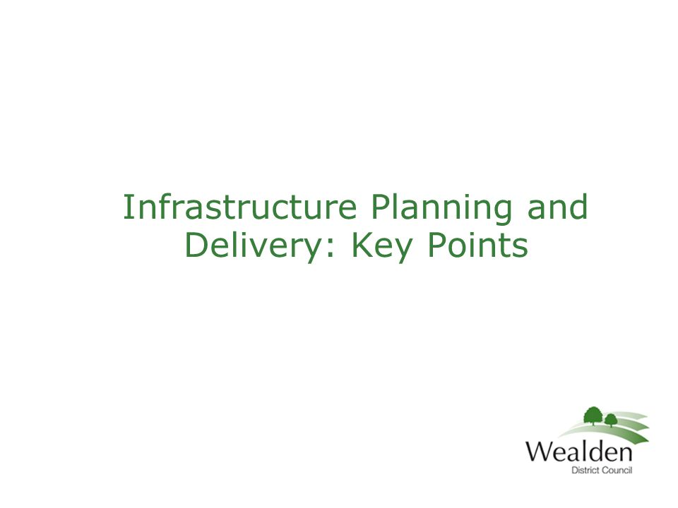 Infrastructure Planning and Delivery: Key Points