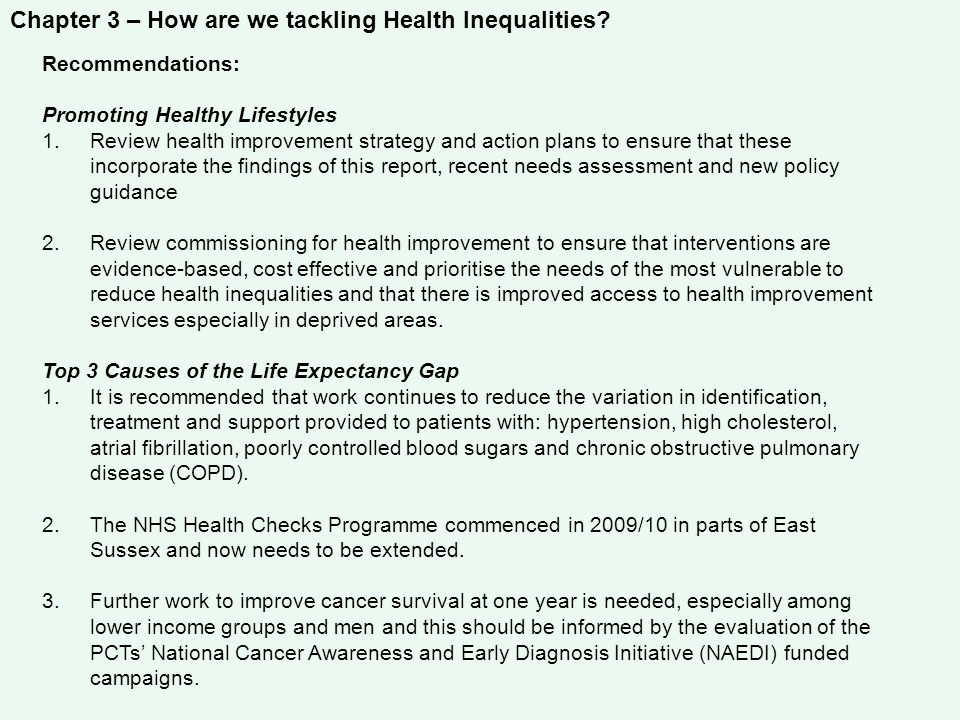 Chapter 3 – How are we tackling Health Inequalities? Recommendations: Promoting Healthy Lifestyles 1.Review health improvement strategy and action pla