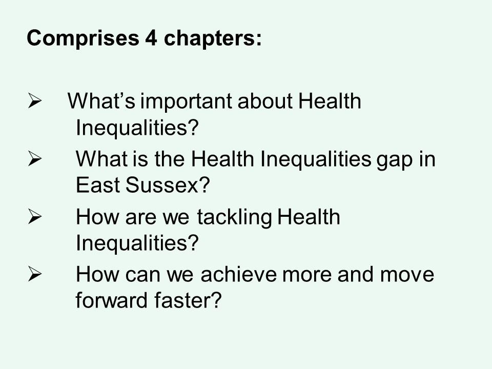 Comprises 4 chapters:  What's important about Health Inequalities.