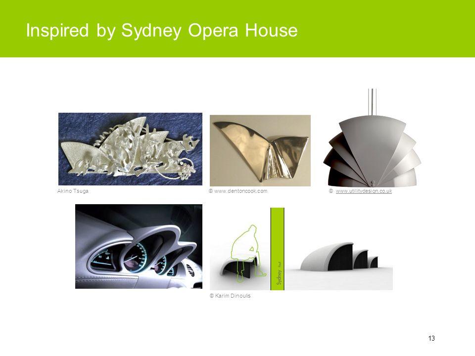 13 Inspired by Sydney Opera House © www.utilitydesign.co.uk © Karim Dinoulis © www.dentoncook.comAkino Tsuga