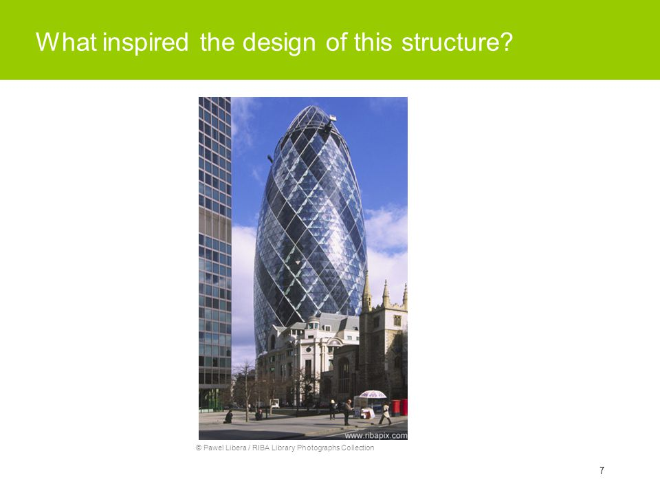 7 What inspired the design of this structure? © Pawel Libera / RIBA Library Photographs Collection
