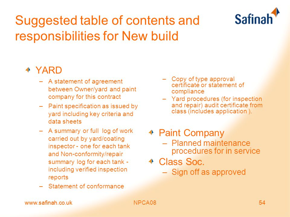 www.safinah.co.ukNPCA0854www.safinah.co.uk54 Suggested table of contents and responsibilities for New build YARD –A statement of agreement between Own