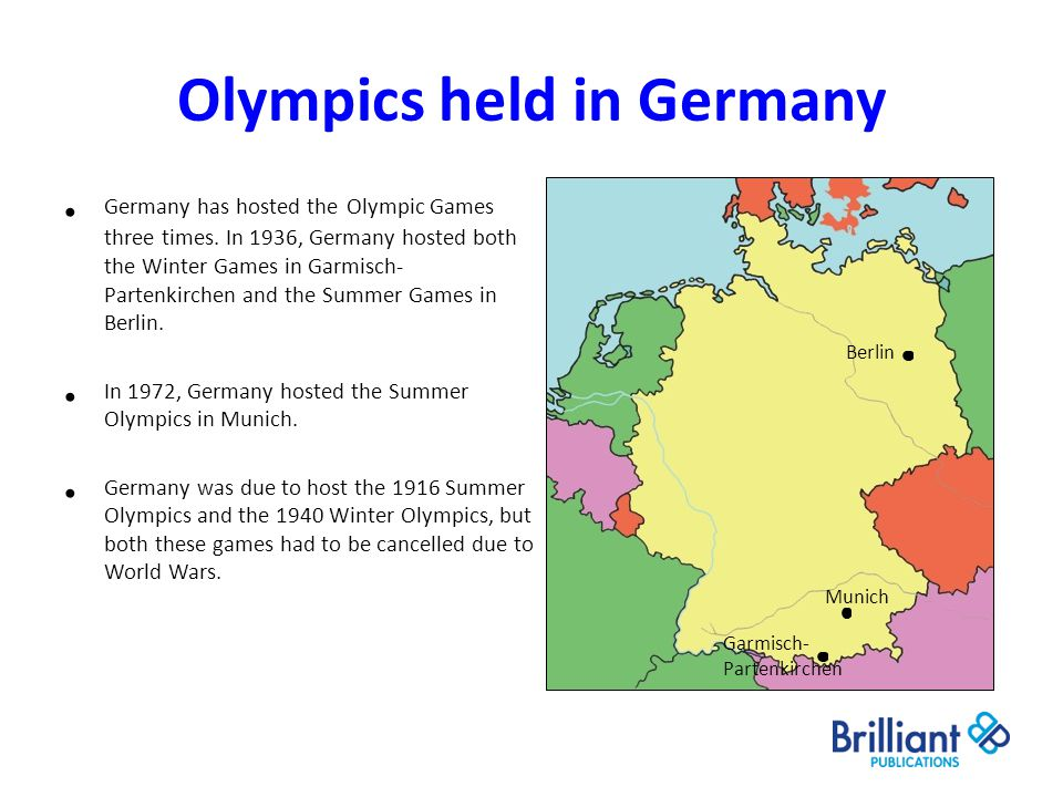 Olympics held in Germany Germany has hosted the Olympic Games three times. In 1936, Germany hosted both the Winter Games in Garmisch- Partenkirchen an
