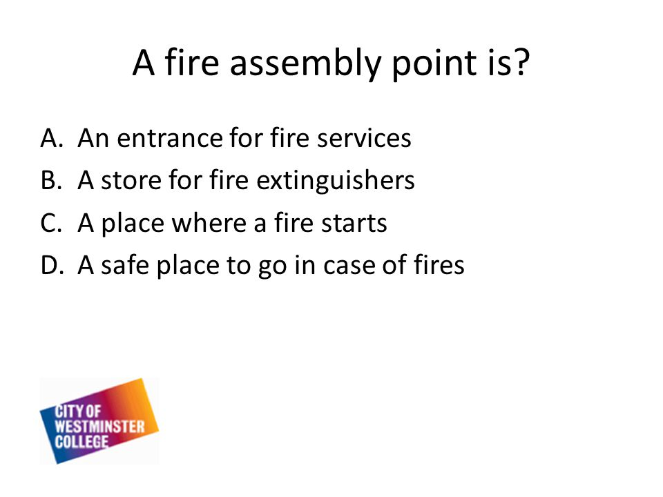 A fire assembly point is.