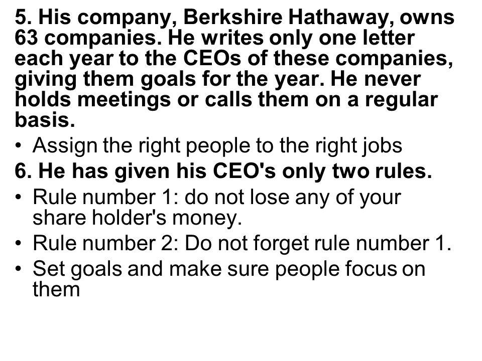 5.His company, Berkshire Hathaway, owns 63 companies.