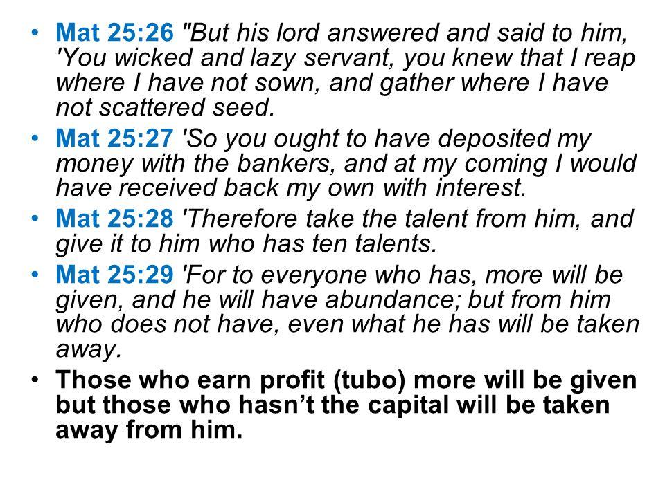 Mat 25:26